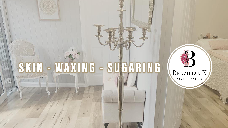 Brazilian Waxing & facial beauty treatments Brazilian X Waxing Gold